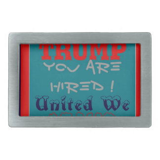 USA Trump You Are Hired! United We Stand Get On! Belt Buckles