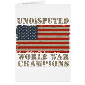 USA, Undisputed World War Champions Greeting Card