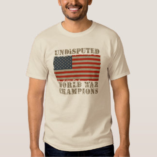 USA, Undisputed World War Champions T-shirts