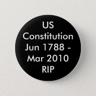 USConstitutionJun 1788 - Mar 2010RIP 2 Inch Round Button