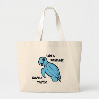 Use a Reusable - Save a Turtle! Large Tote Bag