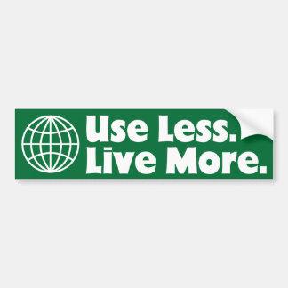 Use Less. Live More. Bumper Sticker