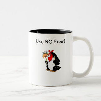 Use NO Fear! Two-Tone Coffee Mug