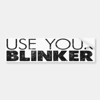 Use Your Blinker! Bumper Sticker