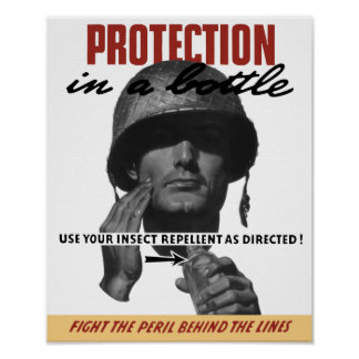 Use Your Insect Repellent As Directed! -- WW2 Poster