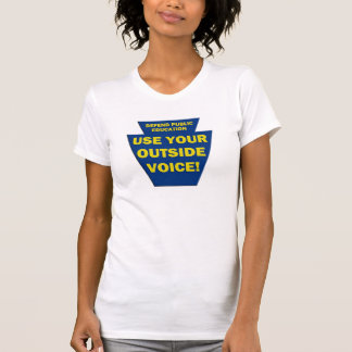 Use Your Outside Voice - PA Keystone t-shirt