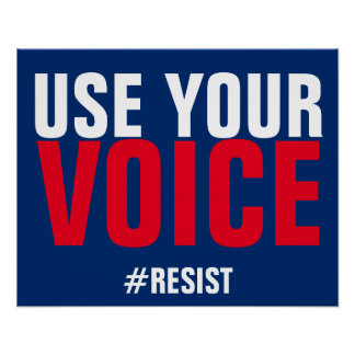 Use Your Voice Speak Up Resist Protest Poster