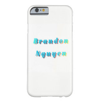 Useful for the people named brandon nguyen barely there iPhone 6 case