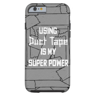 Using Duct Tape Is My Super Power iPhone Case