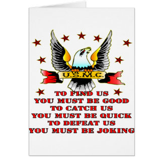 USMC Find Us Catch Us Defeat Us You Must Be Joking Card