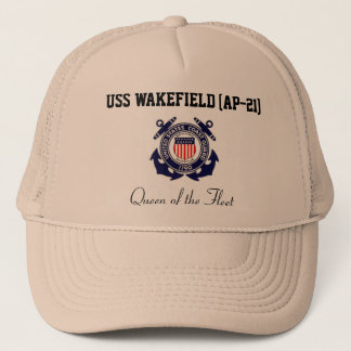 "USS WAKEFIELD (AP-21) ""Queen of the Fleet"" Trucker Trucker Hat"