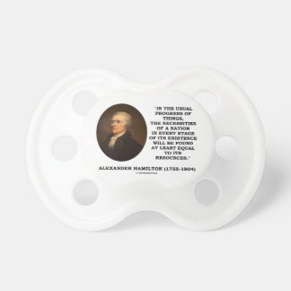 Usual Progress Things Necessities Nation Hamilton Pacifier