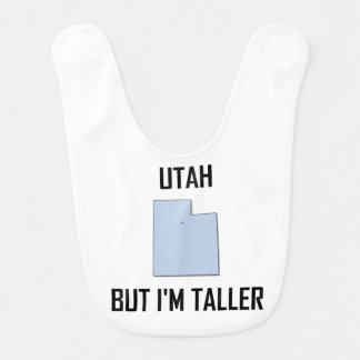 Utah But I Am Taller Bib