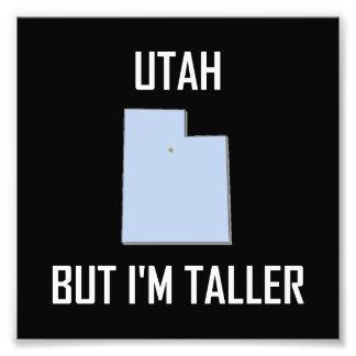 Utah But I Am Taller Photo Print