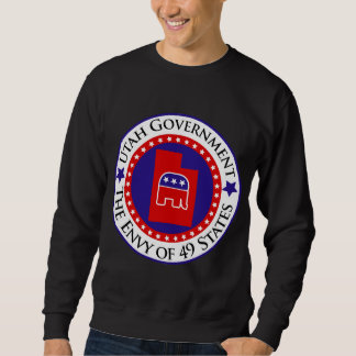 Utah Government: The Envy of 49 States Sweatshirt