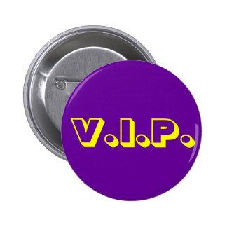 V.I.P. 2 INCH ROUND BUTTON