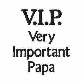 V.I.P. Very Important Papa Polos