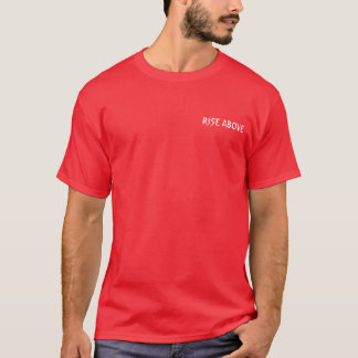 V-Phoenix Designs: Rise Above - Don't Know How To T-Shirt