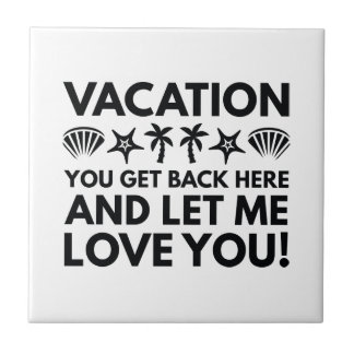 Vacation Ceramic Tiles