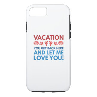 Vacation iPhone 7 Case