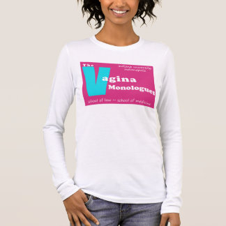 Vagina Monologues Indianapolis Long Sleeve T-Shirt