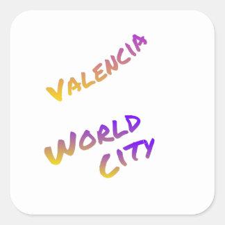 Valencia world city, colorful text art square sticker