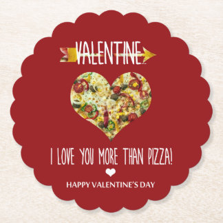 Valentine, I love you more than pizza Paper Coaster