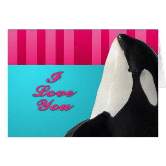 Valentine I love you orca whale Card