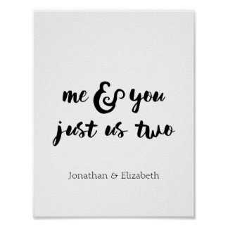 Valentine Quote, Me & You Just Us Two, Romantic Poster