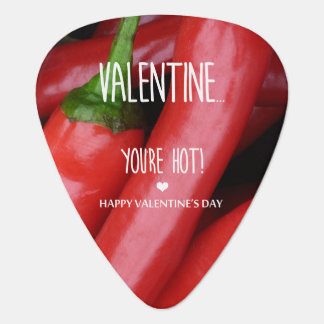 Valentine, you are hot! guitar pick