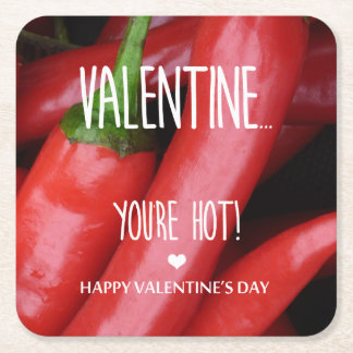 Valentine, you are hot! square paper coaster