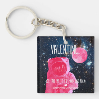 Valentine, you take me to the moon and back! keychain