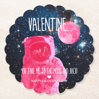Valentine, you take me to the moon and back! paper coaster