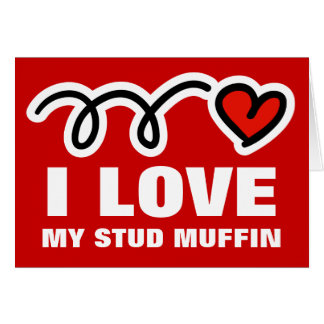 Valentines Day card for men | I love stud muffin