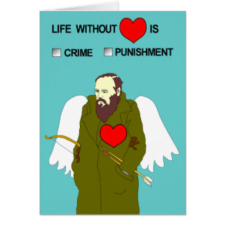 Valentine's day card from Dostoevsky