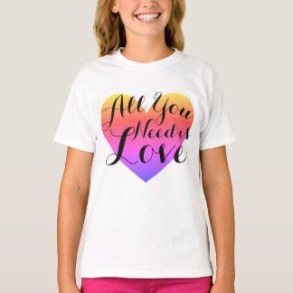 Valentine's Day Cursive All You Need is Love T-Shirt