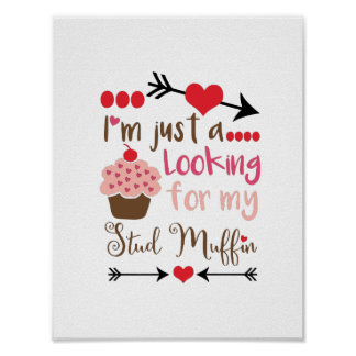 Valentine's Day Humor Cupcake Stud Muffin Poster