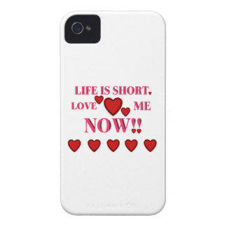 VALENTINES DAY LIFE IS SHORT LOVE ME NOW iPhone 4 Case-Mate CASES
