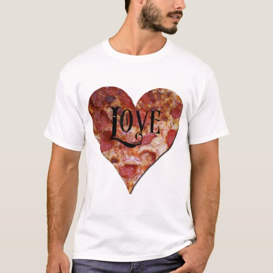 Valentine's Day Pizza Love T-Shirt