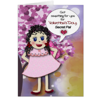 VALENTINE'S DAY - SECRET PAL - GREETING CARD