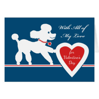 Valentine's Day with Cute Poodle and Heart Card