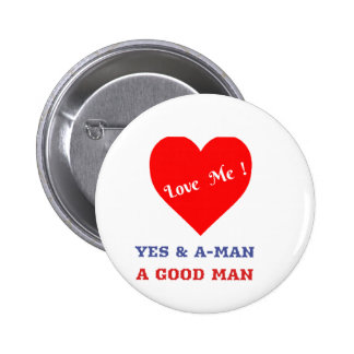 VALENTINES DAY YES AND AMEN  T-SHIRT 2 INCH ROUND BUTTON