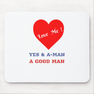 VALENTINES DAY YES AND AMEN  T-SHIRT MOUSE PAD