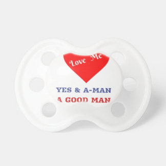 VALENTINES DAY YES AND AMEN  T-SHIRT PACIFIER