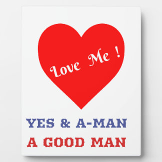 VALENTINES DAY YES AND AMEN  T-SHIRT PLAQUE