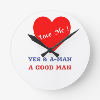 VALENTINES DAY YES AND AMEN  T-SHIRT ROUND CLOCK