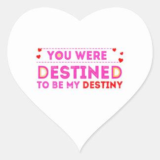 VALENTINES DAY YOU ARE MY DESTINY HEART STICKER