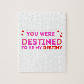 VALENTINES DAY YOU ARE MY DESTINY JIGSAW PUZZLE