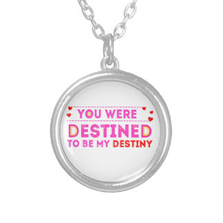 VALENTINES DAY YOU ARE MY DESTINY SILVER PLATED NECKLACE