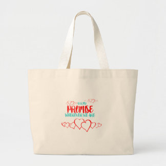 VALENTINES DAY YOU ARE MY PROMISE LARGE TOTE BAG